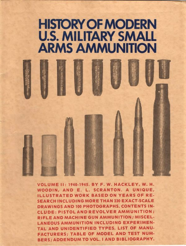 History of Modern US Military Ammunition Vol 2 1940-1945 with TOC 1