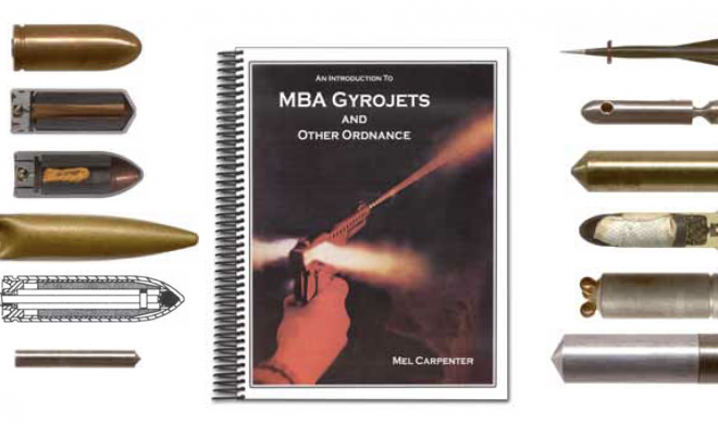 Book Review: An Introduction to MBA Gyrojets and Other Ordnance